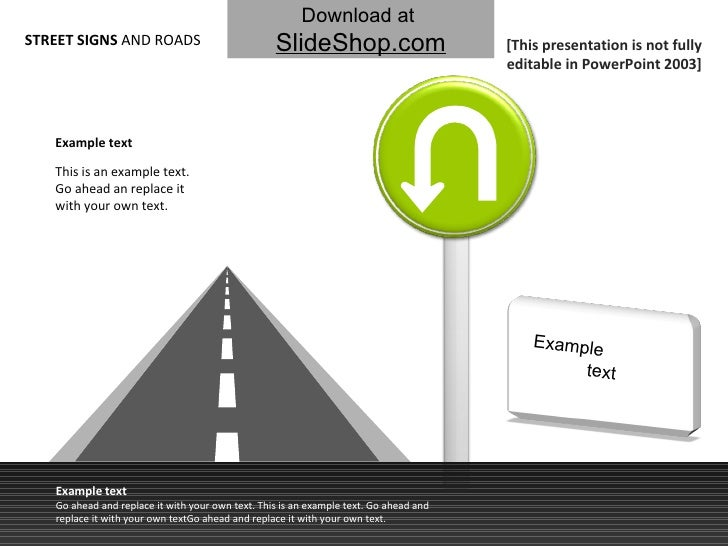 STREET SIGNS  AND ROADS This is an example text. Go ahead an replace it with your own text.  Example text Example text Go ...