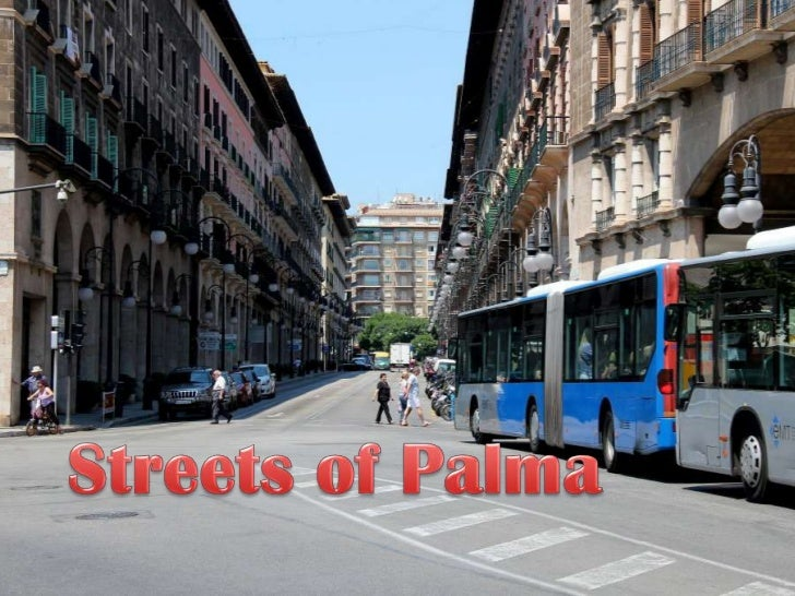 Streets of Palma<br />