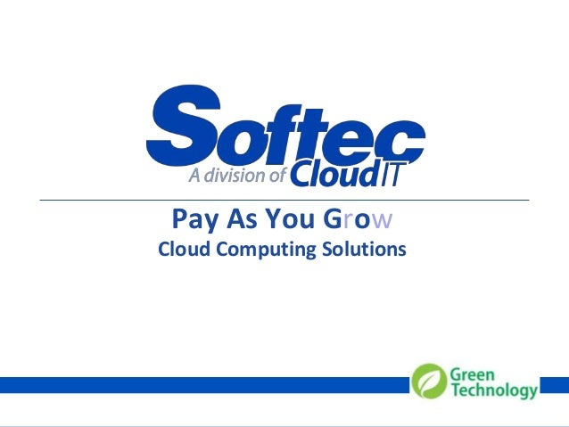 0 Pay As You Grow Cloud Computing Solutions