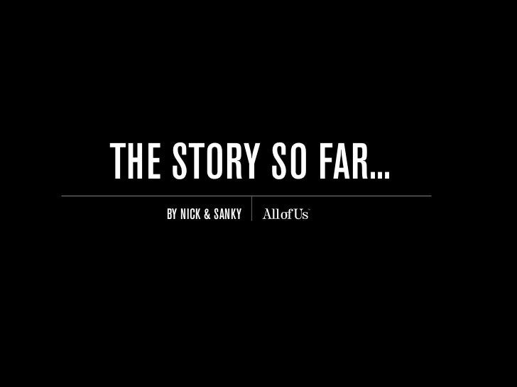 Allofus: The story so far