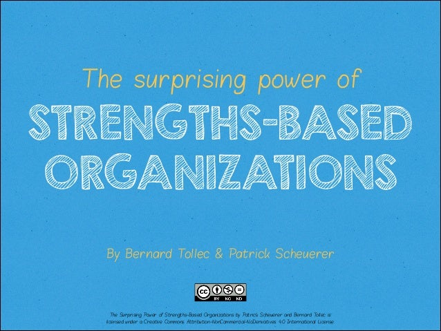 The Power of Strengths-Based Organizations