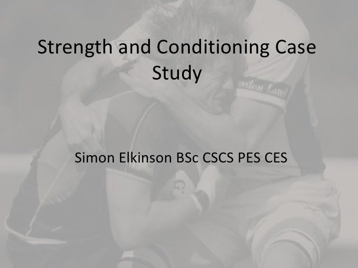 Strength And Conditioning Case Study