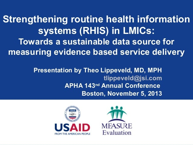 Strengthening routine health information systems (RHIS) in LMICs: Towards a sustainable data source for measuring evidence...