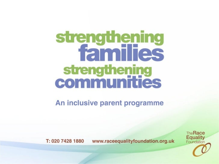 Strengthening Families, StrengtheningCommunities:An evidenced based Parent ProgrammeLeandra Box