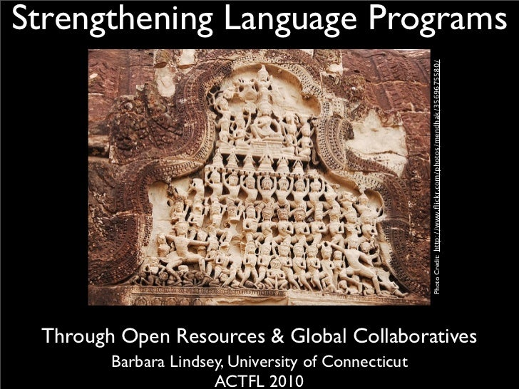Strengthening Language Programs                                                          Photo Credit: http://www.flickr.co...