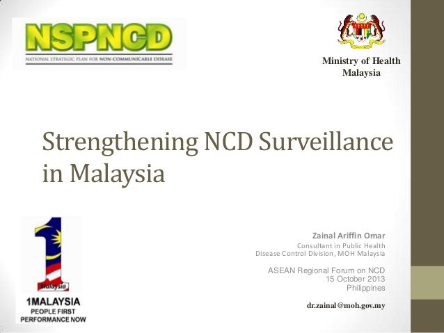 Strengthening ncd surveillance in malaysia, asean ncd forum 2013