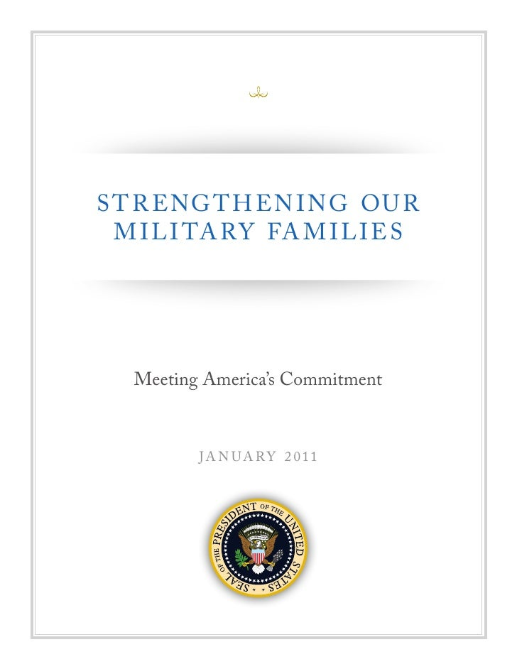 Strengthening Our Military Families - Meeting America's Commitment January 2011