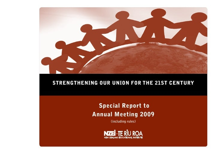 STRENGTHENING OUR UNION FOR THE 21ST CENTURY                  Special Report to             Annual Meeting 2009           ...
