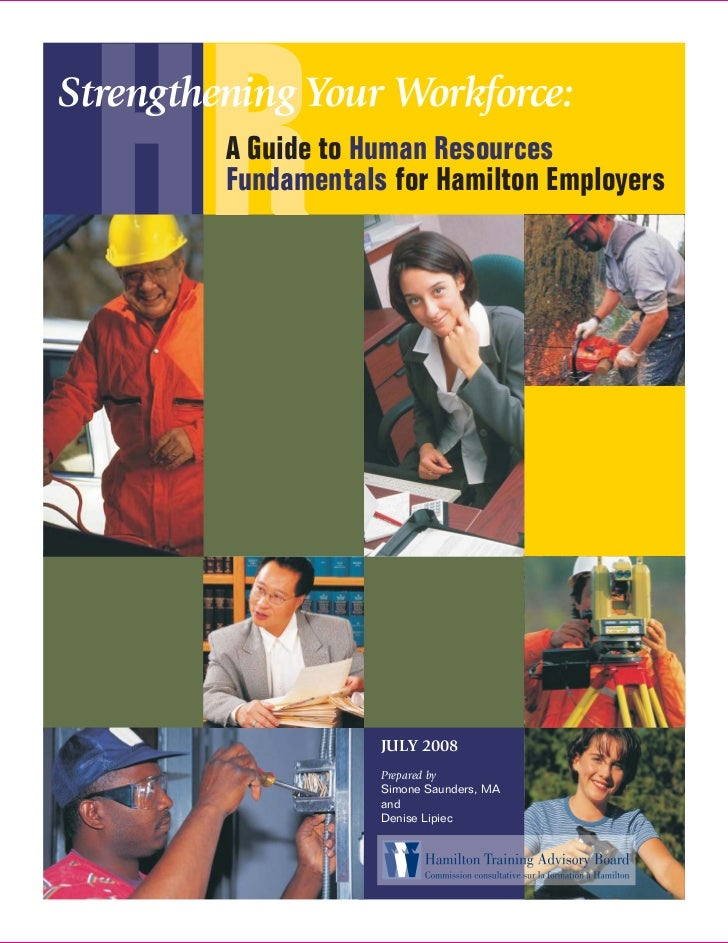 HRStrengthening Your Workforce:         A Guide to Human Resources         Fundamentals for Hamilton Employers            ...