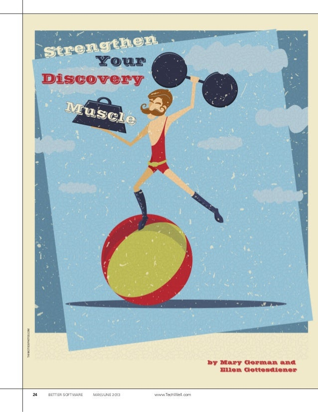 Strengthen your discovery muscle (Gorman Gottesdiener)