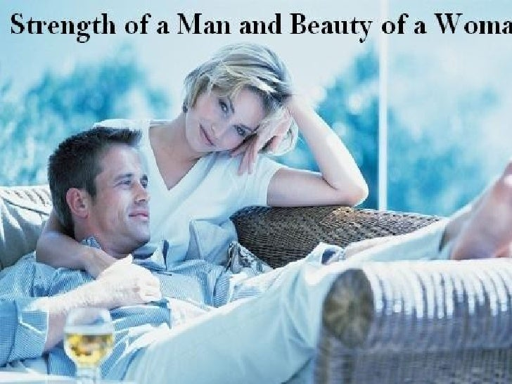 Strength Of A Man And Beauty Of A Woman..!!