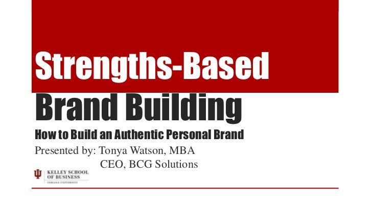 Strengths Based Brand Building Slideshare