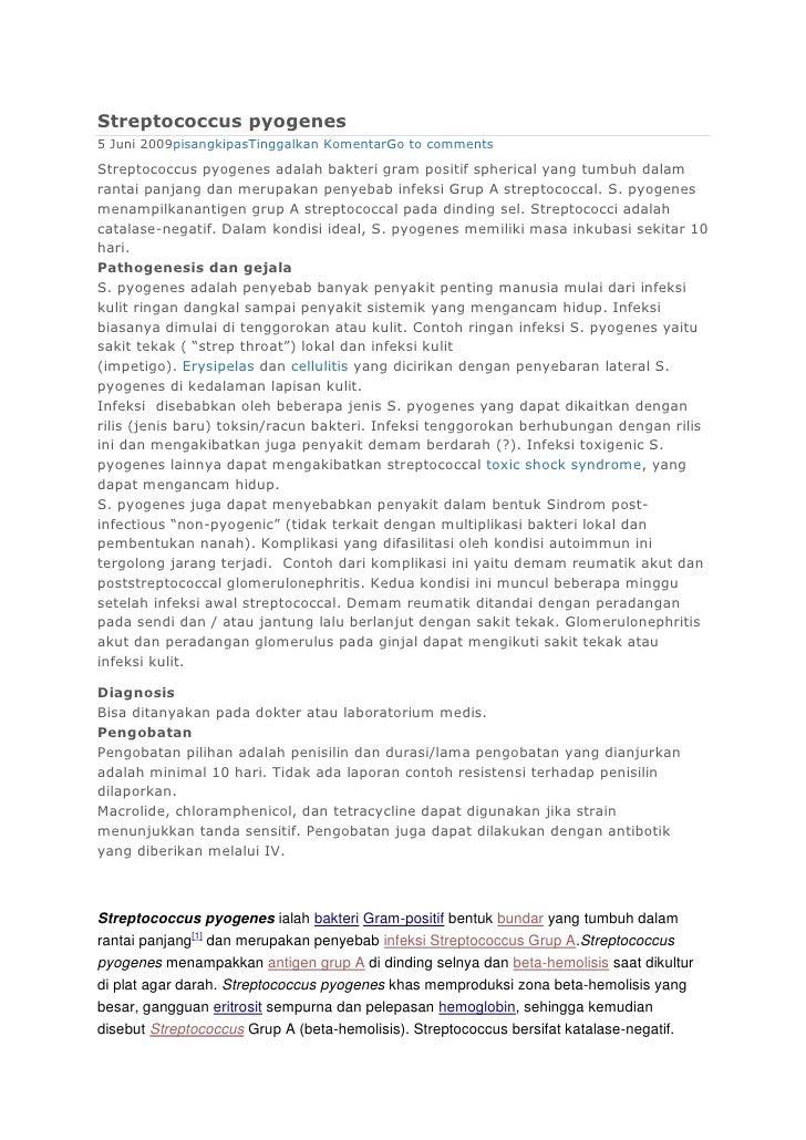 Streptococcus pyogenes5 Juni 2009pisangkipasTinggalkan KomentarGo to commentsStreptococcus pyogenes adalah bakteri gram po...