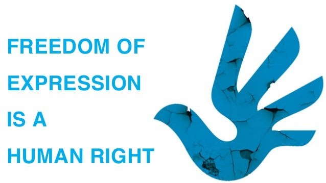 Freedom of Expression is a Human Right