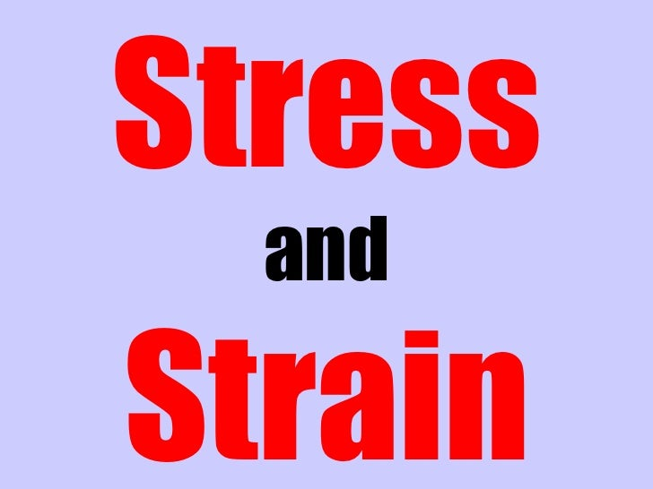 How to avoid Stress and Strain?