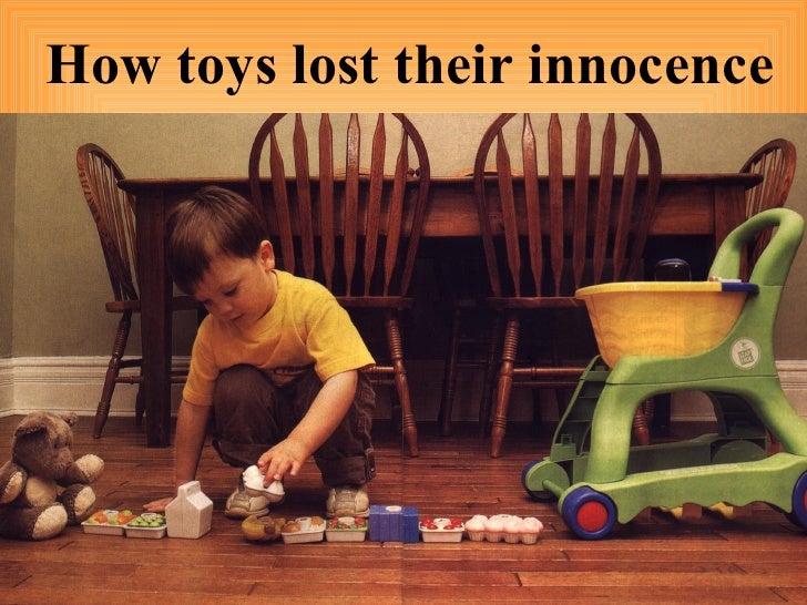 How toys lost their innocence