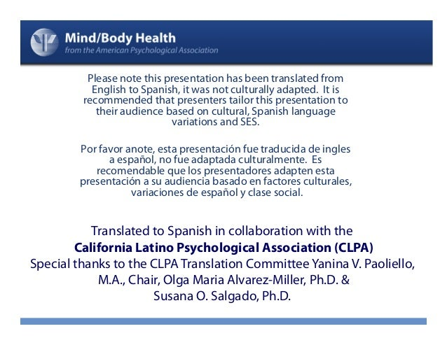 Please note this presentation has been translated from           English to Spanish, it was not culturally adapted. It is ...