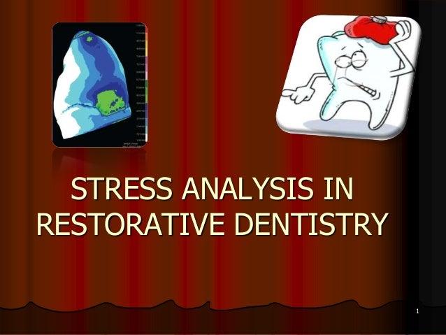 STRESS ANALYSIS INRESTORATIVE DENTISTRY1