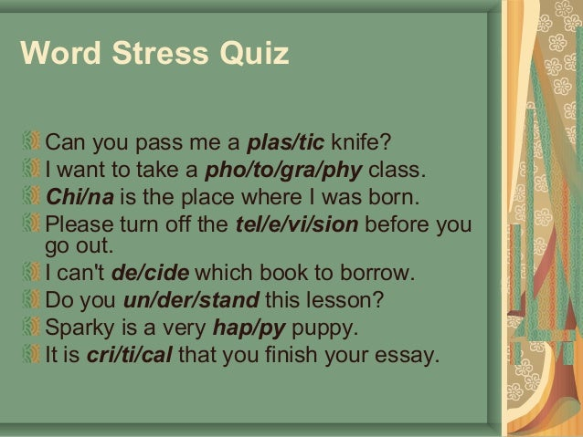 stress and intonation with language and linguistics english language essay English is the stress-timed language par excellence and spanish is  106 antonio pamies bertrán  of an essay, delattre and olsen.