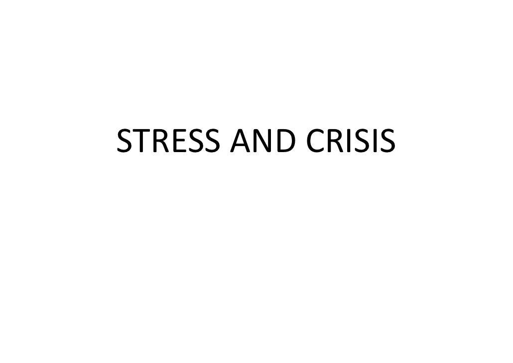 Stress & crisis [compatibility mode]