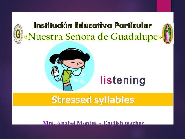 Álbum de fotografías por Anabel Future probability Mrs. Anabel Montes - English teacher listening