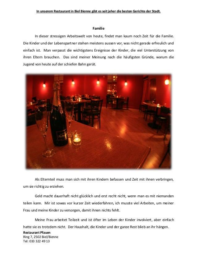 In unserem Restaurant in Biel Bienne gibt es seit jeher die besten Gerichte der Stadt. Restaurant Pfauen Ring 7, 2502 Biel...