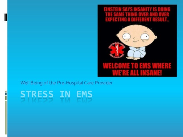 Stress in EMS
