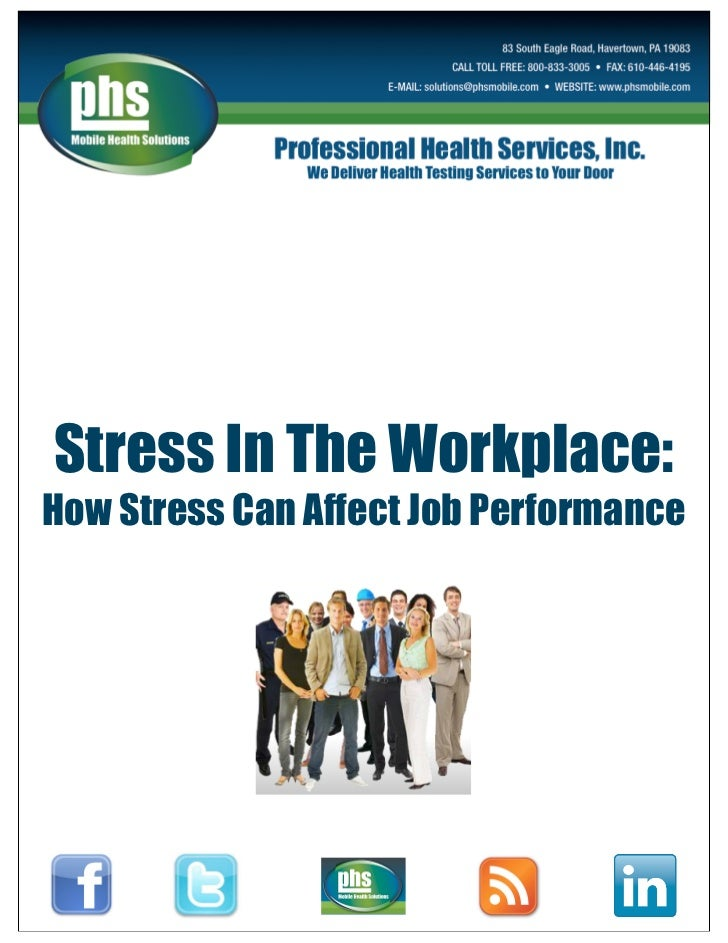 Stress In The Workplace: How Stress Can Affect Job Performance