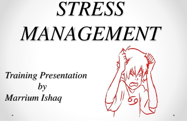reaction on stress management seminar Stress management training stress management training for peak productivity in order for stress management training to be effective, participants need to realize that workplace stress is their own internal reaction to external stressors.