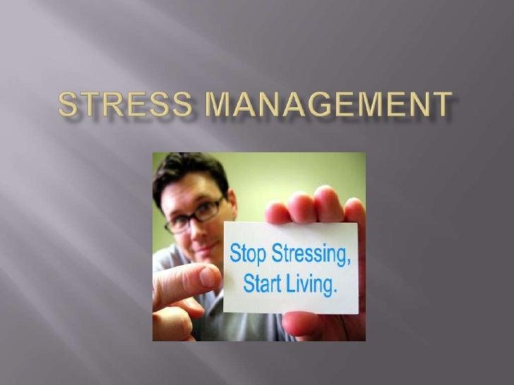 Stress management<br />