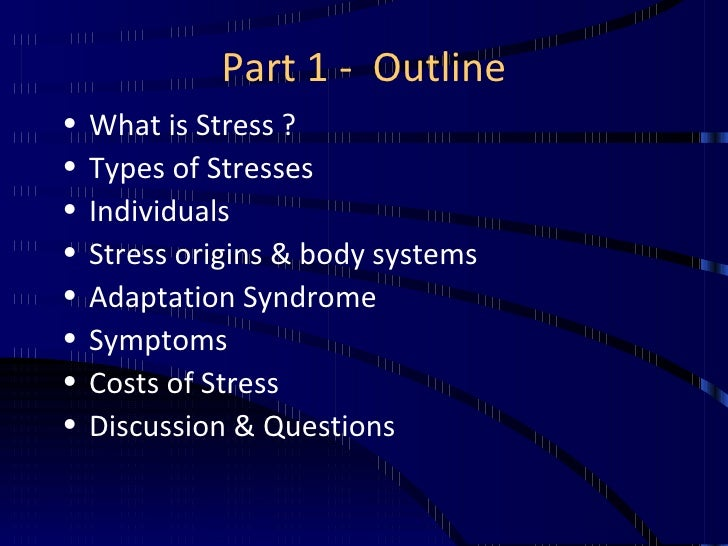stress management outline essay An essay or paper on stress management and its causes stress is a term used by many, is somewhat misunderstood, and often used to describe a negative condition or.