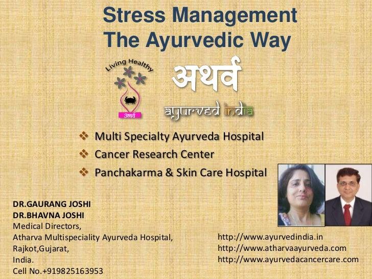 Stress Management                       The Ayurvedic Way                  Multi Specialty Ayurveda Hospital             ...