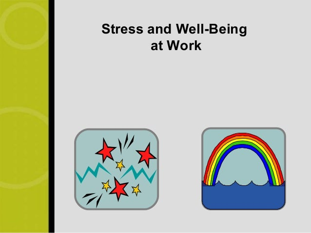 Stress and Well-Being       at Work
