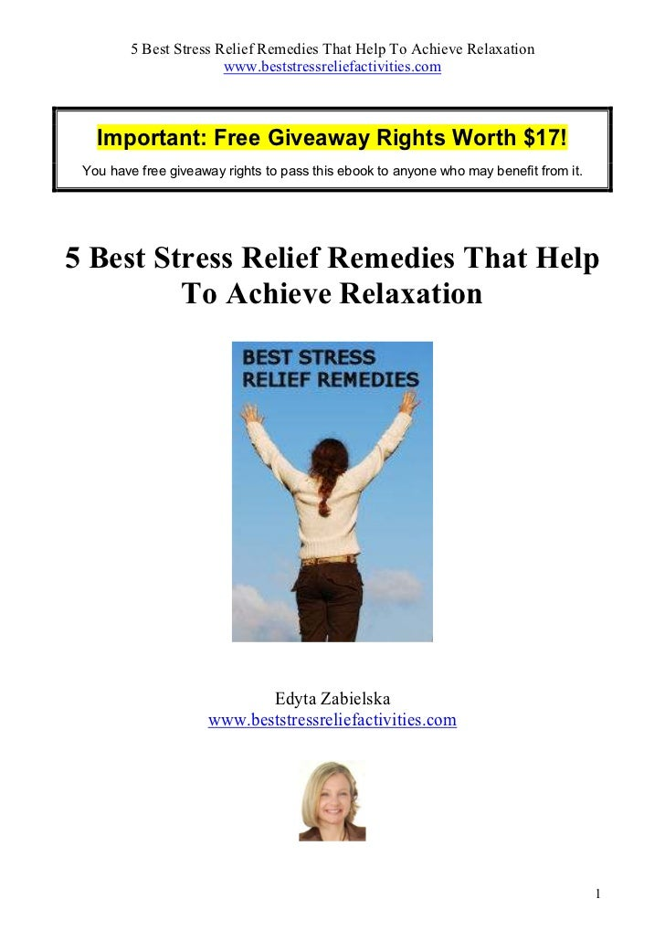 5 Best Stress Relief Remedies That Help To Achieve Relaxation                       www.beststressreliefactivities.com   I...