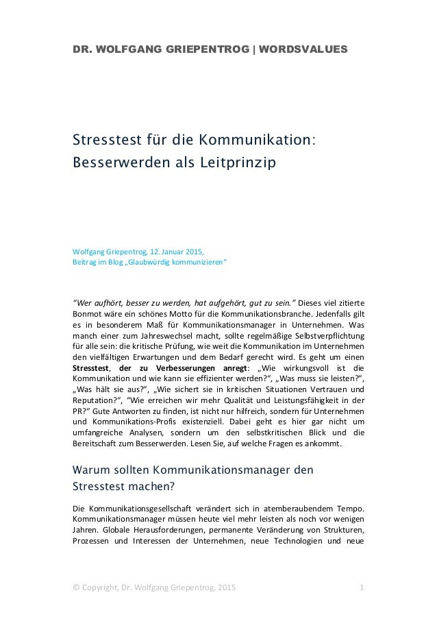 DR. WOLFGANG GRIEPENTROG | WORDSVALUES © Copyright, Dr. Wolfgang Griepentrog, 2015 1 Stresstest für die Kommunikation: Bes...