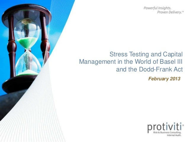 Stress testing and capital management in the world of basel iii and the dodd frank act