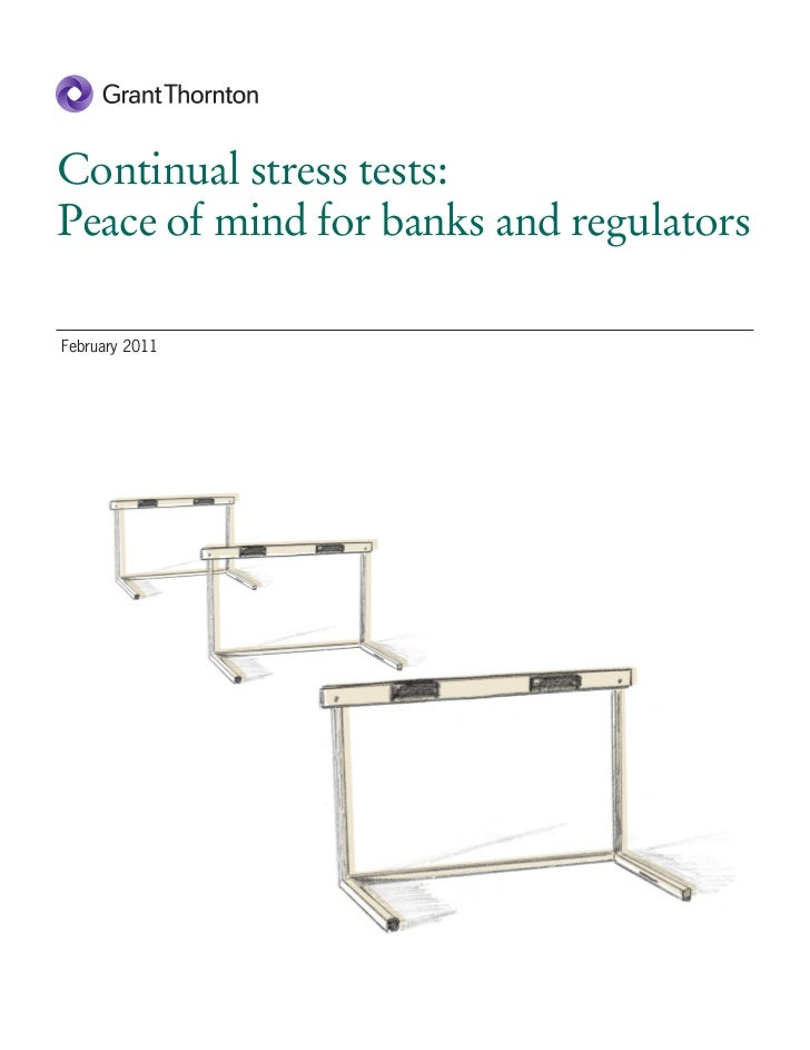 Continual stress tests:Peace of mind for banks and regulatorsFebruary 2011