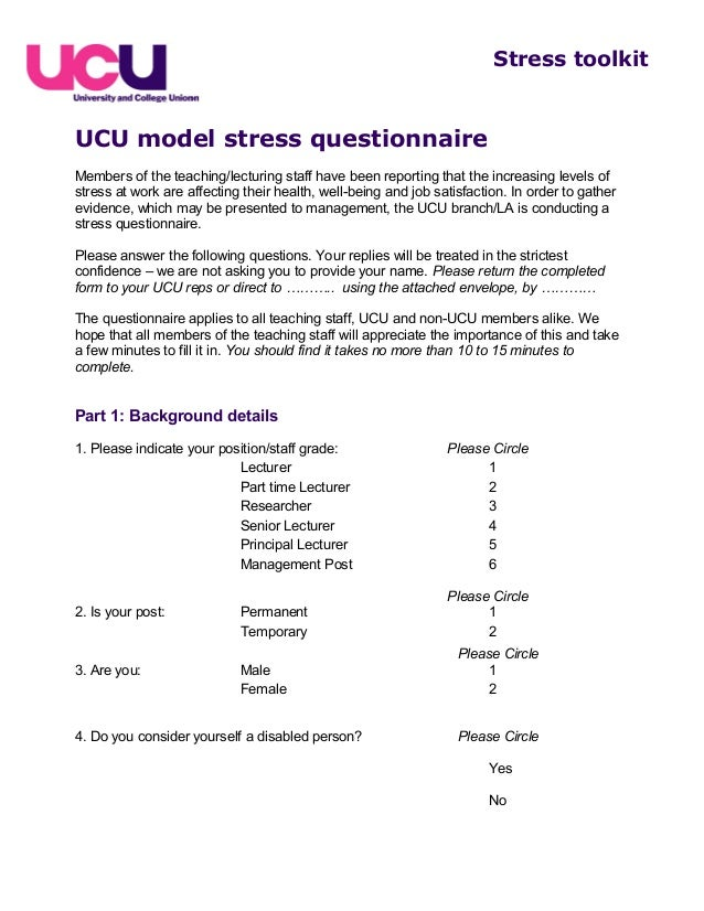 UCU model stress questionnaireMembers of the teaching/lecturing staff have been reporting that the increasing levels ofstr...