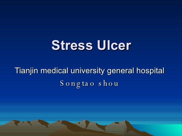 Stress Ulcer Tianjin medical university general hospital Songtao shou