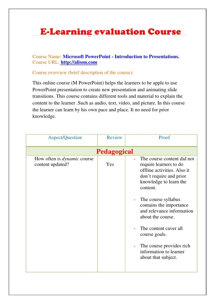 E-Learning evaluation Course<br />Course Name: Microsoft PowerPoint - Introduction to Presentations.<br />Course URL: http...