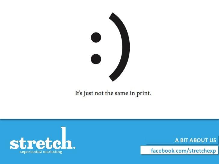 A BIT ABOUT US  facebook.com/stretchexp