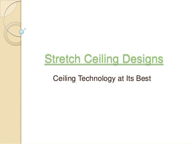 Stretch Ceiling DesignsCeiling Technology at Its Best