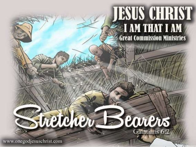 Galatians 6:2 Bear ye one another's burdens, and so fulfil the law of Christ.