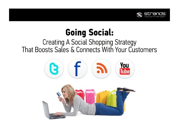 Going Social Webinar: Learn How To Create A Social Shopping Strategy That Boosts Sales & Connects With Your Customers