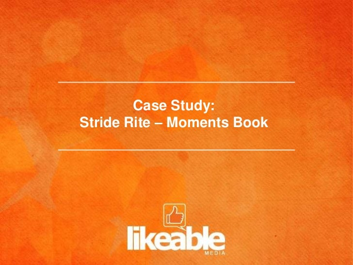 Case Study:Stride Rite – Moments Book