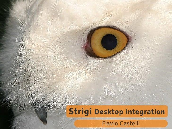 Strigi Desktop integration        Flavio Castelli