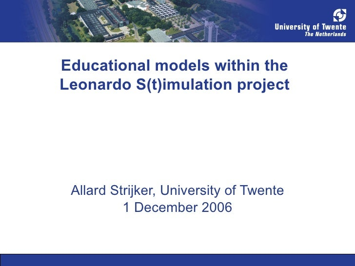 Strijker, A. (2006 12 1). Educational Models Within The Leonardo S(T)Imulation Project
