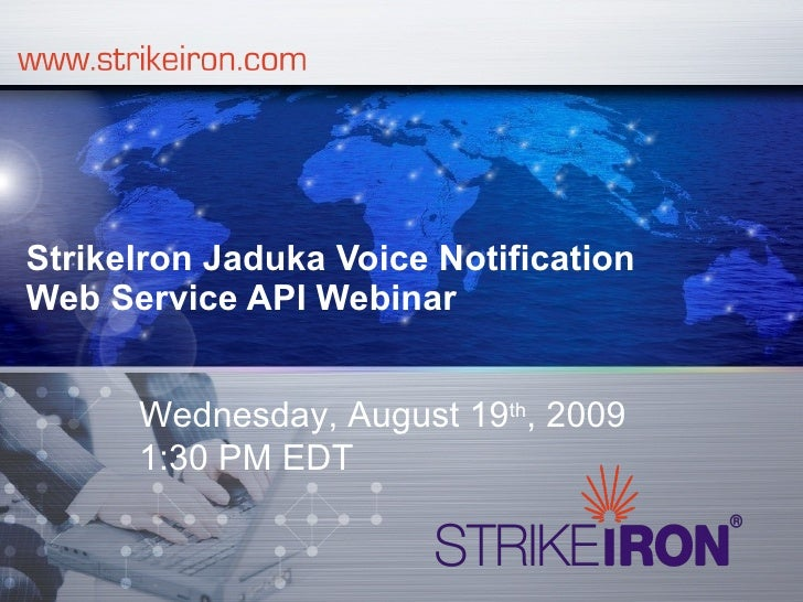 StrikeIron Jaduka Voice Notification Webinar