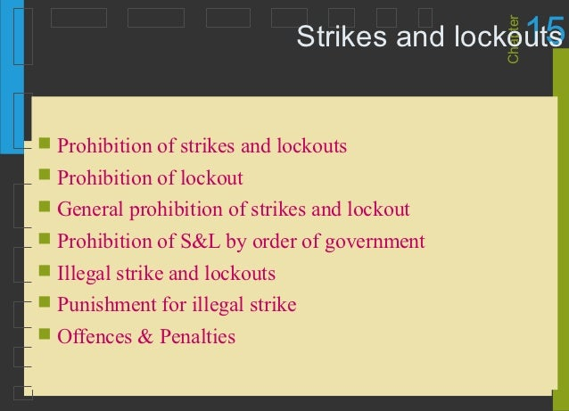 15                                               Chapter                                Strikes and lockouts Prohibition ...