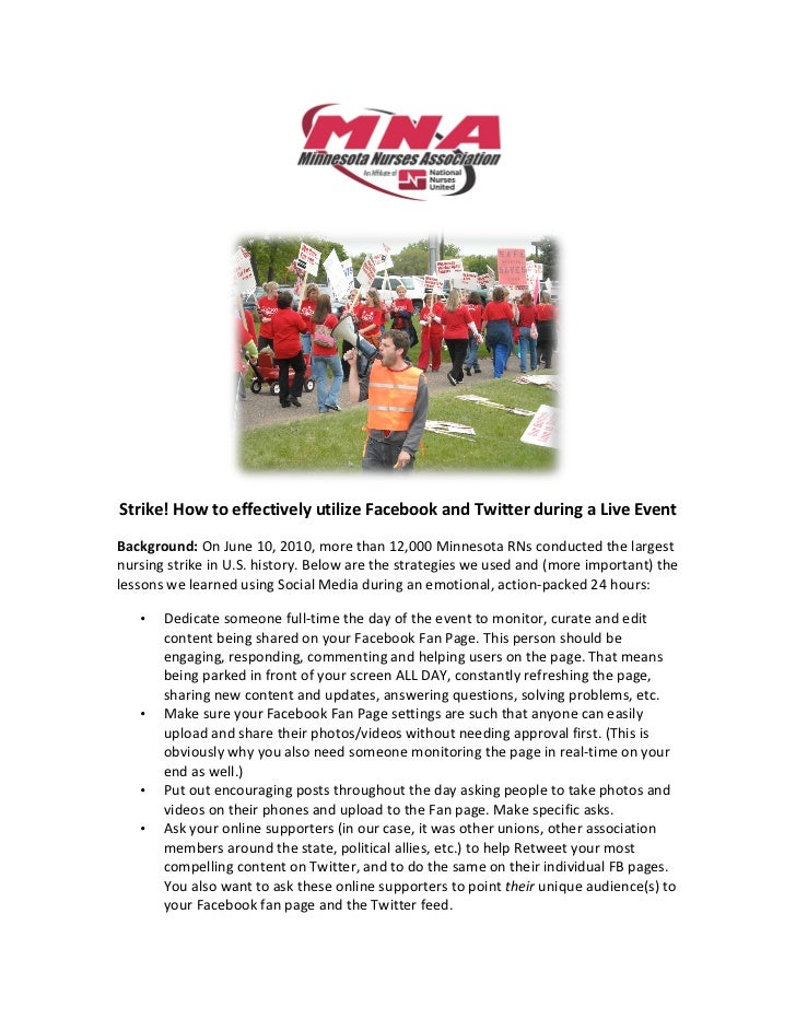 Strike! How to (successfully) use Facebook and Twitter during a Live event.